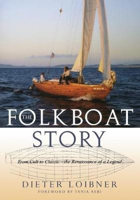 Picture of The Folkboat Story: From Cult to Classic the Renaissance of a Legend