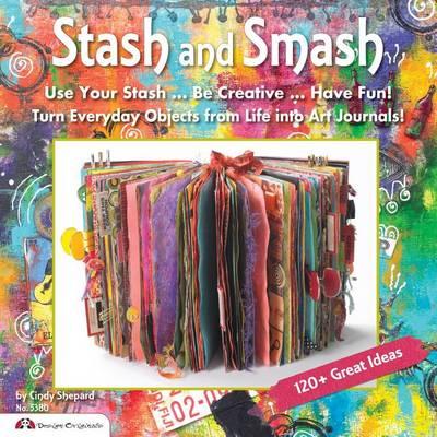 Picture of Stash & Smash  : Art Journal Ideas