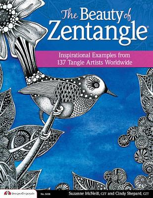 Picture of The Beauty of Zentangle: Wonderful Examples from Top Tangle Artists Around the World