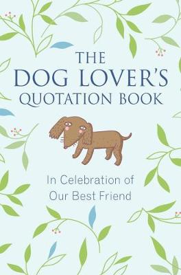 Picture of Dog Lovers Quotation Book: In Celebration of Our Best Friend