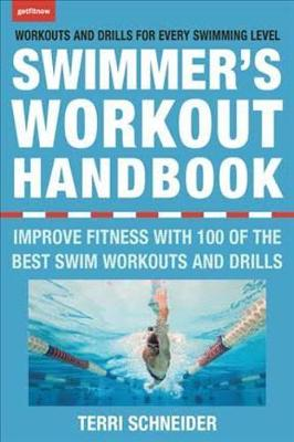 Picture of The Swimmer's Workout Handbook: Improve Fitness with 100 Swimming Workouts and Drills