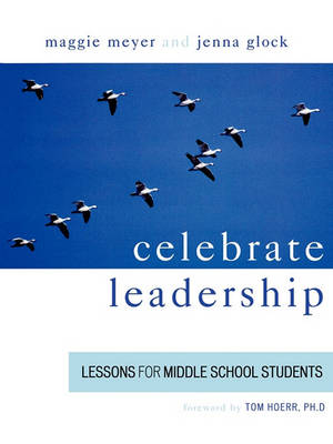 Picture of Celebrate Leadership: Lessons for Middle School Students