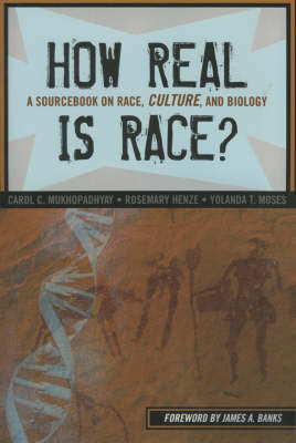 Picture of How Real is Race?: A Sourcebook on Race, Culture and Biology