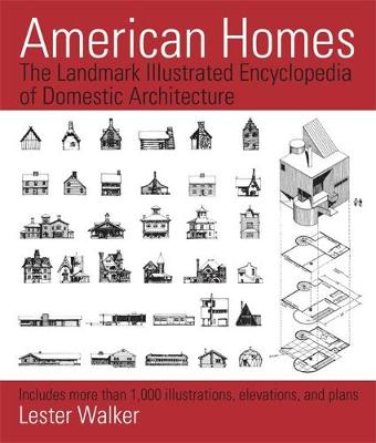 Picture of American Homes: The Landmark Illustrated Encyclopedia of Domestic Architecture: Includes More Than 1,000 Illustrations, Elevations, and Plans