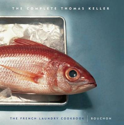 Picture of The Complete Keller: WITH  French Laundry Cookbook  AND  Bouchon
