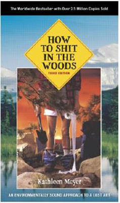 Picture of How to Shit in the Woods: An Environmentally Sound Approach to a Lost Art
