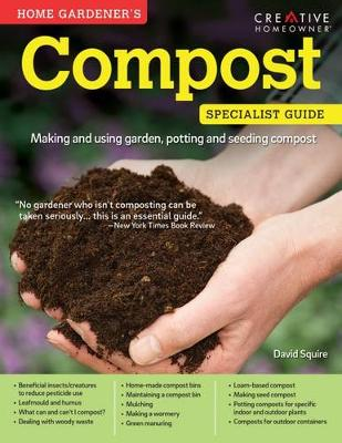 Picture of Home Gardener's Compost: Making and Using Garden, Potting and Seeding Composts