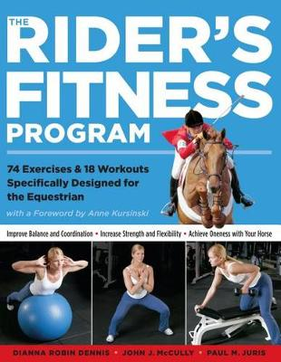 Picture of The Rider's Fitness Program: 85 Fitness Exercises Specifically Designed to Help You Improve Physical Fitness, Increase Strength, and Achieve Oneness with Your Horse