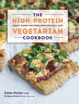 Picture of The High-Protein Vegetarian Cookbook: Hearty Dishes That Even Carnivores Will Love