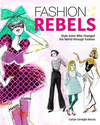 Picture of Fashion Rebels: Style Icons Who Changed the World Through Fashion