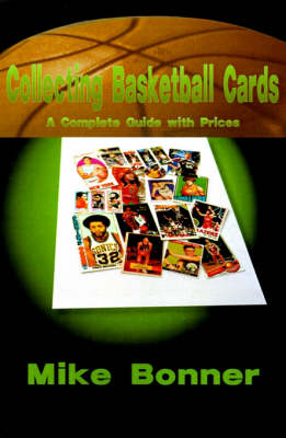 Picture of Collecting Basketball Cards: A Complete Guide with Prices