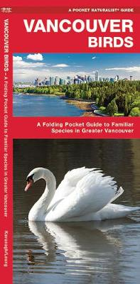 Picture of Vancouver Birds: A Folding Pocket Guide to Familiar Species in Greater Vancouver