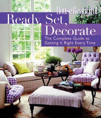 Picture of Ready, Set, Decorate: The Complete Guide to Getting it Right Every Time