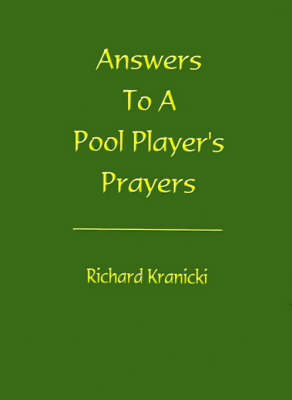 Picture of Answers to a Pool Player's Prayers