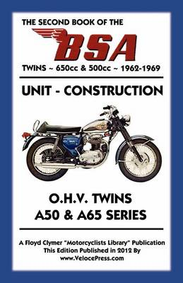 Picture of SECOND BOOK OF THE BSA TWINS 650cc & 500cc 1962-1969