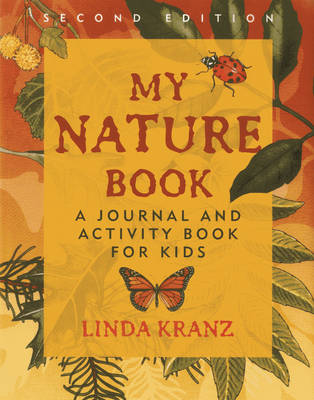 Picture of My Nature Book: A Journal and Activity Book for Kids