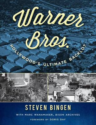 Picture of Warner Bros.: Hollywood's Ultimate Backlot