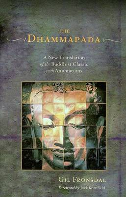 Picture of Dhammapada: A New Translation of the Buddhist Classic with Annotations
