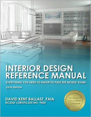 Picture of Interior Design Reference Manual: Everything You Need to Know to Pass the NCIDQ Exam