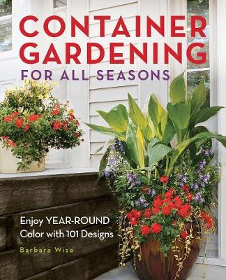Picture of Container Gardening for All Seasons: 101 Plant Recipes for Year-round Color