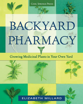 Picture of Backyard Pharmacy: Growing Medicinal Plants in Your Own Yard