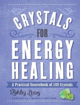 Picture of Crystals for Energy Healing: A Practical Sourcebook of 100 Crystals
