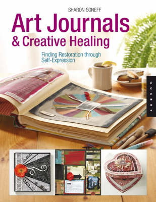 Picture of Art Journals and Creative Healing: Restoring the Spirit Through Self-expression