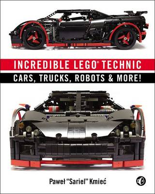 Picture of Incredible LEGO Technic: Cars, Trucks, Robots & More!