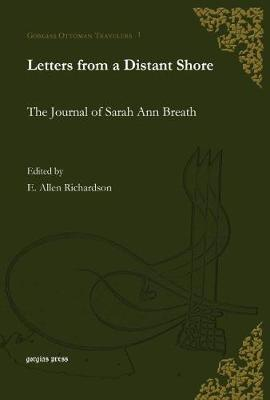 Picture of Letters from a Distant Shore: The Journal of Sarah Ann Breath