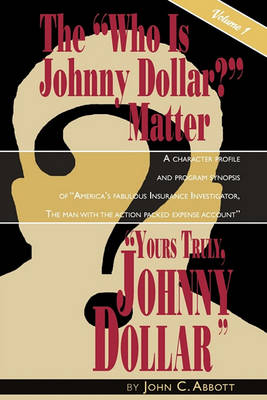 Picture of Yours Truly, Johnny Dollar Vol. 1