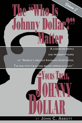 Picture of Yours Truly, Johnny Dollar Vol. 2