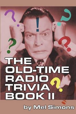 Picture of The Old-Time Radio Trivia Book II