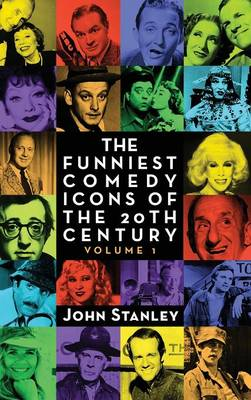 Picture of The Funniest Comedy Icons of the 20th Century, Volume 1 (Hardback)