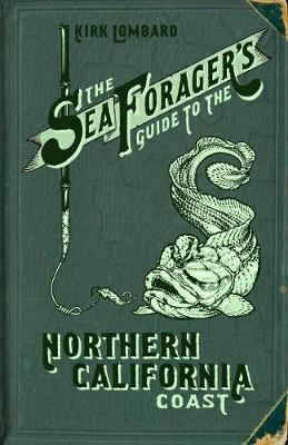 Picture of Sea Forager's Guide to the Northern California Coast
