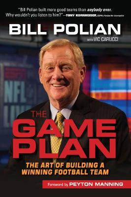 Picture of The Game Plan: The Art of Building a Winning Football Team