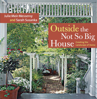 Picture of Outside the Not So Big House: Creating the Landscape of Home
