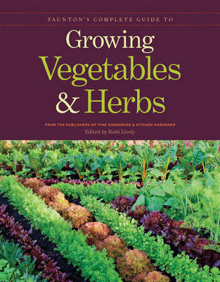Picture of Taunton's Complete Guide to Growing Vegetables & Herbs