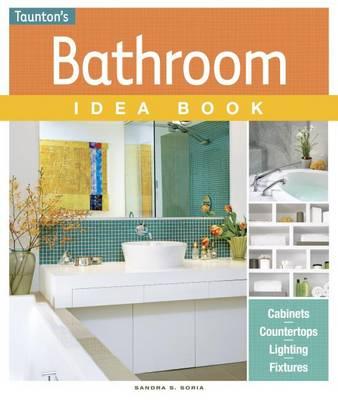 Picture of Bathroom Idea Book: Tips, Cabinets, Countertops, Lighting, Fixtures