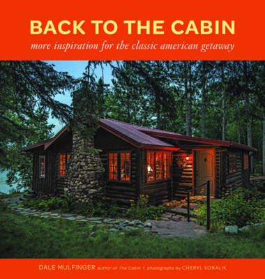 Picture of Back to the Cabin: More inspiration for the classic American getaway