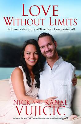 Picture of Love Without Limits: A Remarkable Story of True Love Conquering All