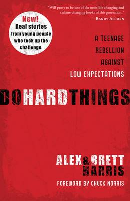 Picture of Do Hard Things: A Teenage Rebellion Against Low Expectations