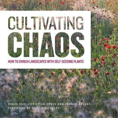 Picture of Cultivating Chaos: Gardening with Self-Seeding Plants