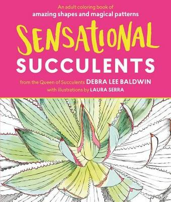 Picture of Sensational Succulents: An Adult Coloring Book of Amazing Shapes and Magical Patterns