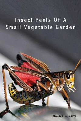 Picture of Insect Pests of a Small Vegetable Garden