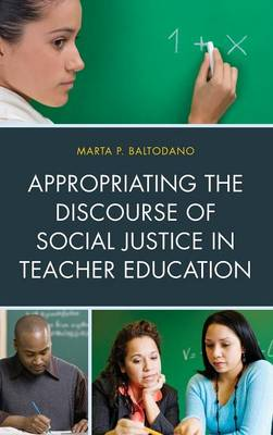 Picture of Appropriating the Discourse of Social Justice in Teacher Education