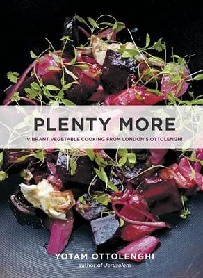 Picture of Plenty More: Vibrant Vegetable Cooking from London's Ottolenghi