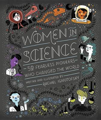 Picture of Women in Science: 50 Fearless Pioneers Who Changed the World