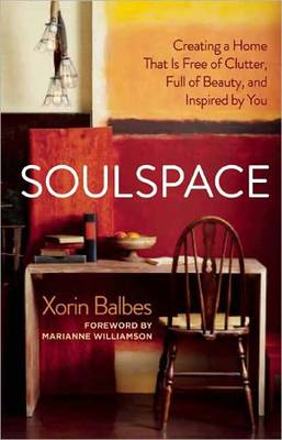 Picture of Soulspace: Inspiring Personal Transformation Through Conscious Home Design