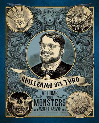 Picture of Guillermo del Toro: At Home with Monsters: Inside His Films, Notebooks, and Collections