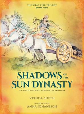 Picture of Shadows of the Sun Dynasty: An Illustrated Trilogy Based on the Ramayana